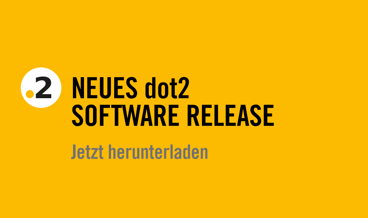 dot2 Software Release